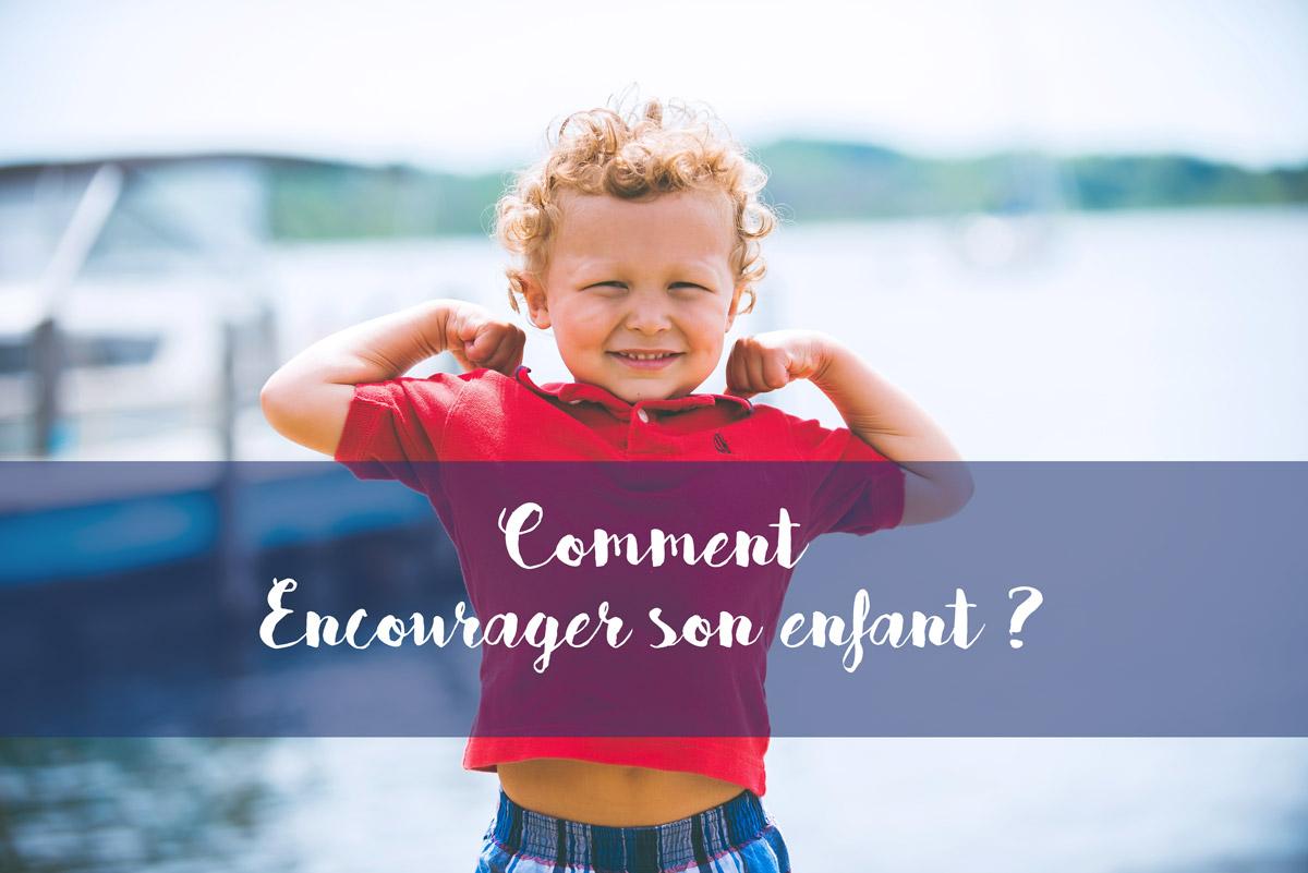 comment encourager un enfant compliments sont contre-productive