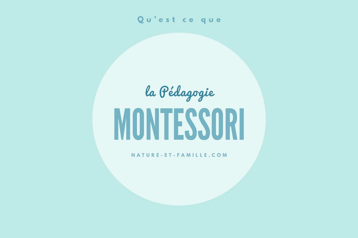 Pédagogie Montessori blog nature-et-famille.com